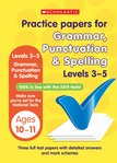 Practice Papers for National Tests: Grammar, Punctuation and Spelling (Levels 3-5) x 30