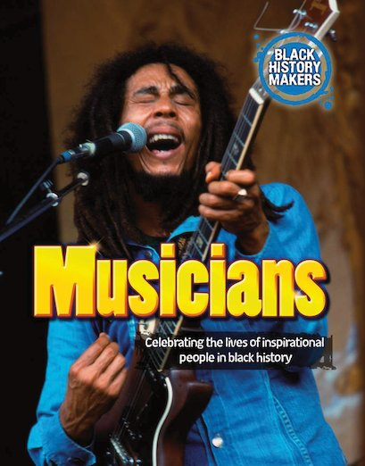 Black History Makers: Musicians