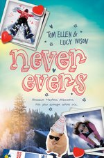 The Never Evers