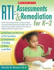 RTI: Assessments and Remediation for K-2