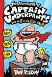 The Adventures of Captain Underpants in Colour