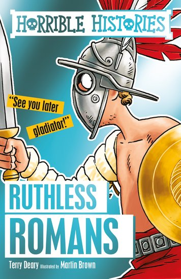 Ruthless Romans - Terry Deary