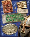 Explore! Anglo Saxons