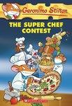 Geronimo Stilton: The Super Chef Contest