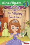 World of Reading: Sofia the First - The Missing Necklace