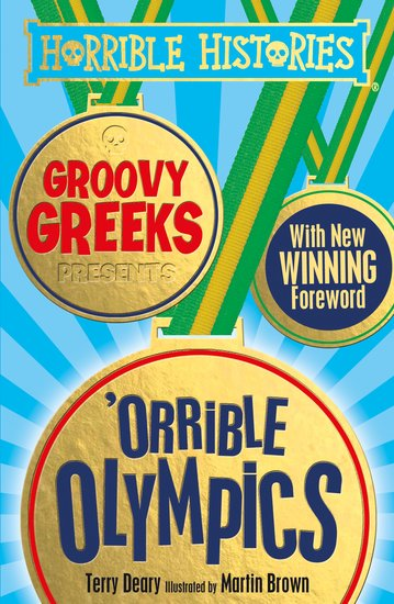 Groovy Greeks Presents 'orrible Olympics - Terry Deary