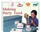 Making Party Food (PM Plus Non-fiction) Levels 14, 15