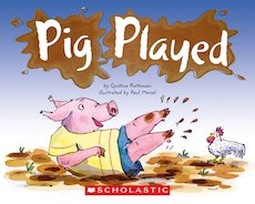 Guided Readers: Pig Played x 6