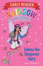 Rainbow Magic Early Reader: Selena the Sleepover Fairy