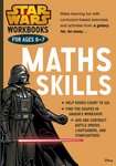 Star Wars Workbooks: Maths Skills (Ages 6-7)
