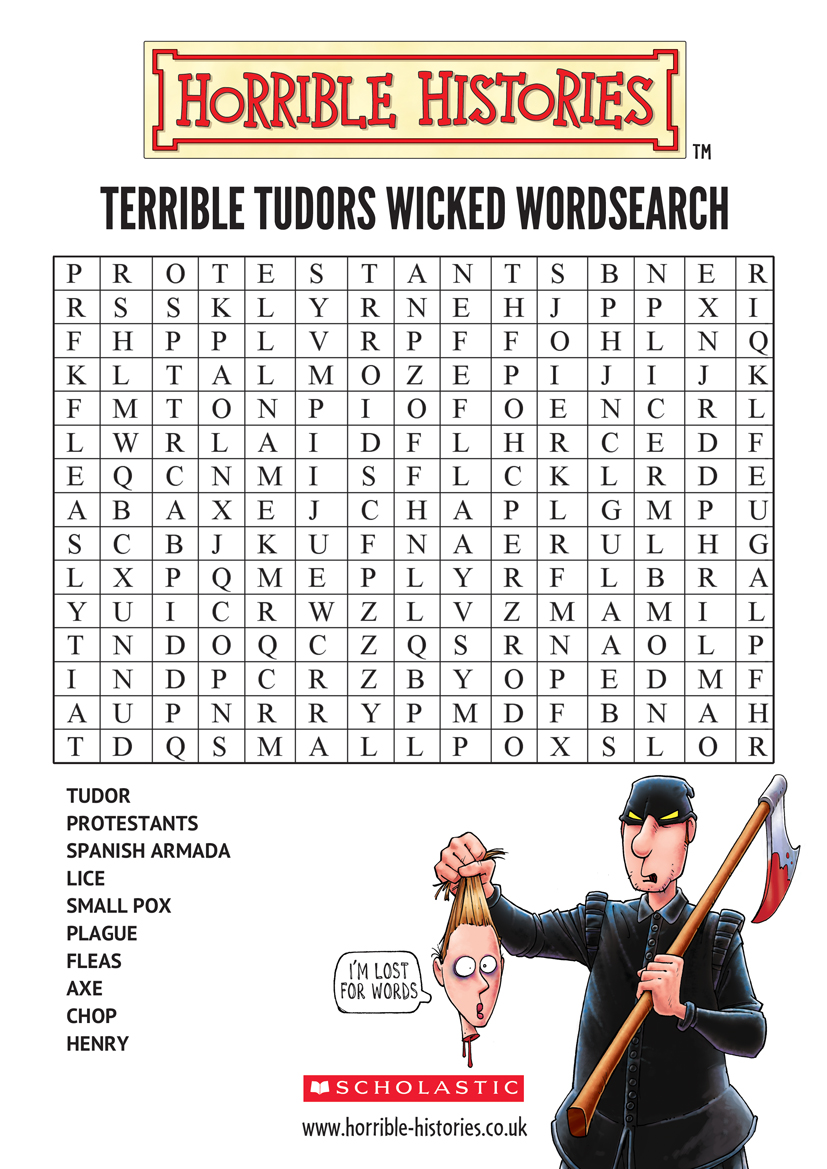 Terrible Tudors Wicked Wordsearch - Scholastic Kids' Club