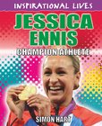 Inspirational Lives: Sports Champions - Jessica Ennis