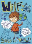 Wilf the Mighty Worrier Saves the World x 30