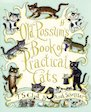 Old Possum&#x27;s Book of Practical Cats