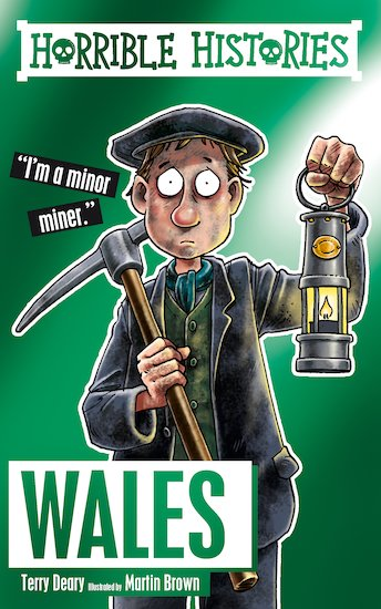 Horrible Histories Special: Wales - Terry Deary