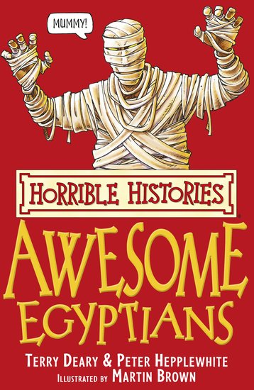 The Awesome Egyptians - Terry Deary