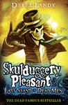 Skulduggery Pleasant: Last Stand of Dead Men
