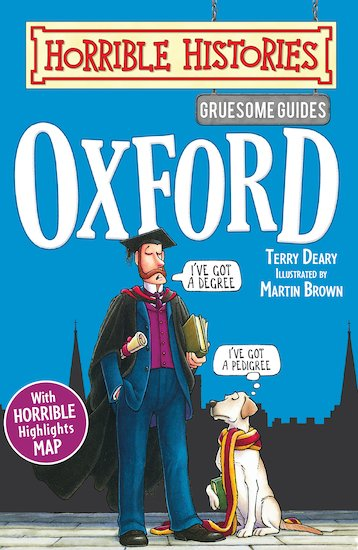 Gruesome Guides: Oxford - Terry Deary