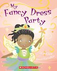 Guided Readers: My Fancy Dress Party x 6