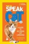 National Geographic: How to Speak Cat