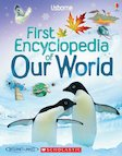 Usborne First Encyclopedia of Our World