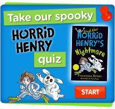Take the Horrid Henry quiz