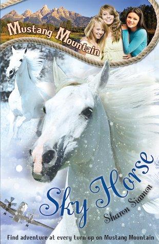Mustang Mountain: Sky Horse