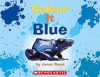 Guided Readers: Colour It Blue x 6