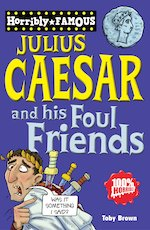 Julius Caesar and his Foul Friends cover image