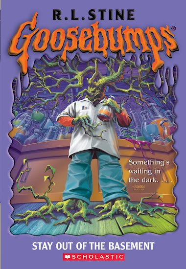 goosebumps stay out of the basement scholastic kids 39 club