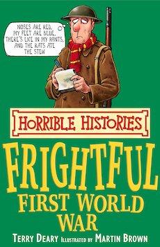 Frightful First World War (Classic Edition)
