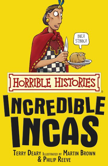 The Incredible Incas - Terry Deary