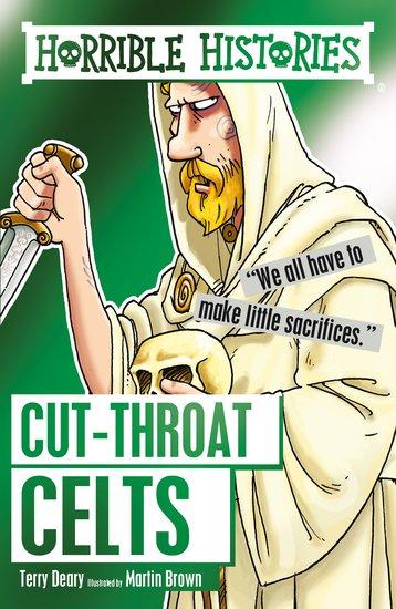 Cut-throat Celts - Terry Deary