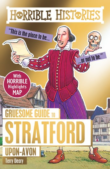 Gruesome Guide to Stratford-upon-Avon - Terry Deary