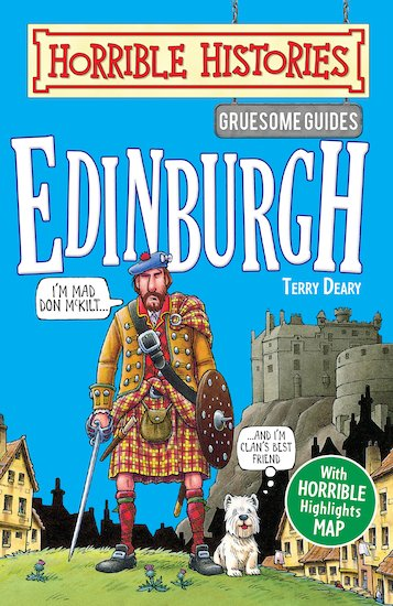 Gruesome Guides: Edinburgh - Terry Deary