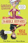 Gorgeous Georgians and Vile Victorians (Classic Edition)