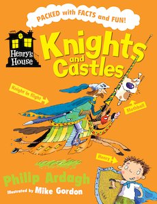 Henry's House: Knights and Castles