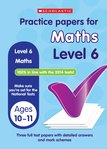 Practice Papers for National Tests: Maths (Level 6) x 30