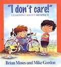 """I Don't Care!"": Learning About Respect"