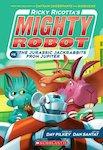 Ricky Ricotta's Mighty Robot vs the Jurassic Jack Rabbits from Jupiter
