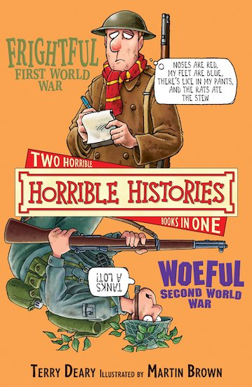 Frightful First World War and Woeful Second World War - Terry Deary