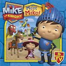 Mike the Knight: Meet Mike!