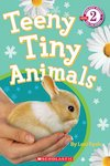 Teeny Tiny Animals (Level 2)