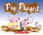 Pig Played