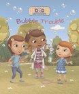 Doc McStuffins: Bubble Trouble