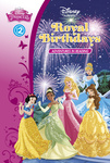 Disney Princess - Royal Birthdays