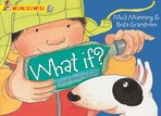 Wonderwise: What If? A Book About Recycling