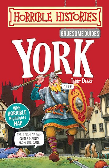 Gruesome Guides: York - Terry Deary