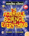 Horrible Science: The Horrible Science of Everything