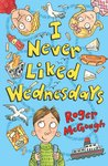 Barrington Stoke 4u2read: I Never Liked Wednesdays